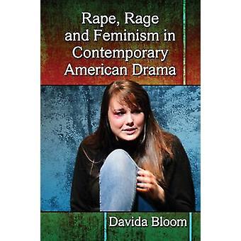 Voldtægt - raseri og feminisme i moderne amerikansk Drama af Davida Blo
