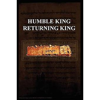 HUMBLE KING RETURNING KING by Kovacs & Pete