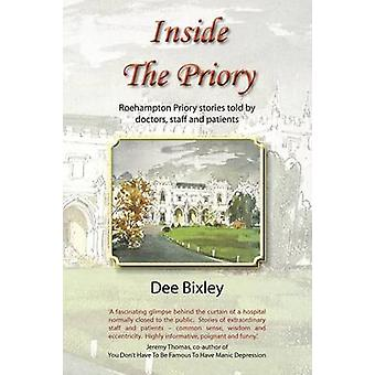 Inside the Priory by Bixley & Dee