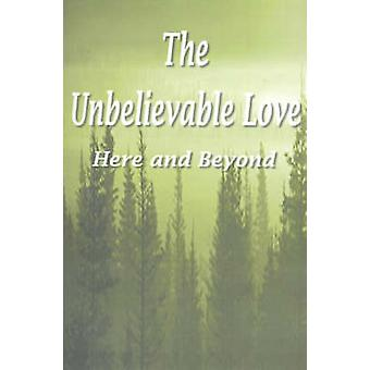 Utrolig kjærlighet her og utover av Whitman & Annie Mott