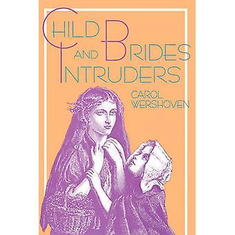 Child Brides amp Intruders by Wershoven