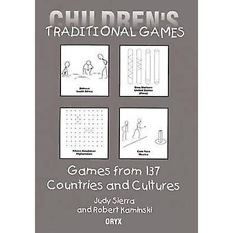 Childrens Traditional Games door Robert KaminskiJudy Sierra
