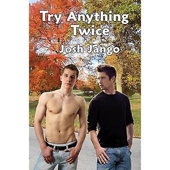 Try Anything Twice by Jango & Josh