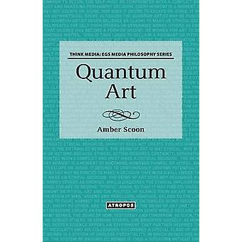 Quantum Art by Scoon & Amber