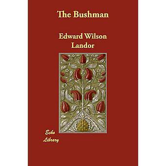 البوشمان قبل لاندور & إدوارد ويلسون