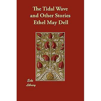 De vloedgolf en andere verhalen door Dell & Ethel mei