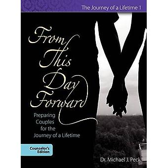 From This Day Forward by Peck & Michael J