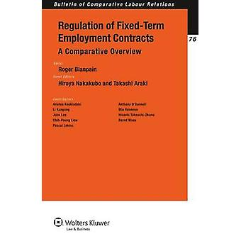 Regulation of FixedTerm Employment Contracts A Comparative Overview by Nakakubo