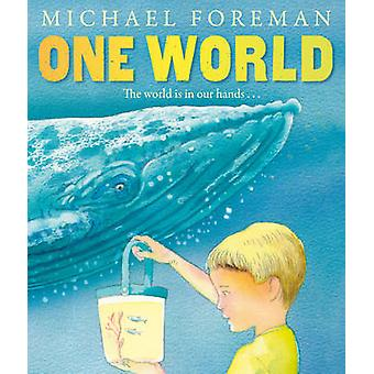 One World by Michael Foreman - 9781849393041 Book