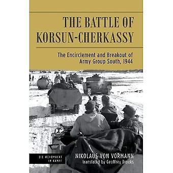 Bataille de Korsun-Cherkassy: l'encerclement et l'évasion du groupe d'armées Sud, 1944 (Die Wehrmacht im Kampf)