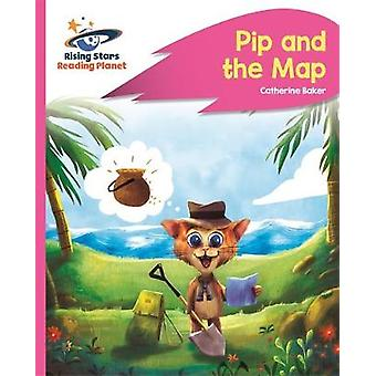 Reading Planet - Pip and the Map - Pink A - Rocket Phonics by Reading