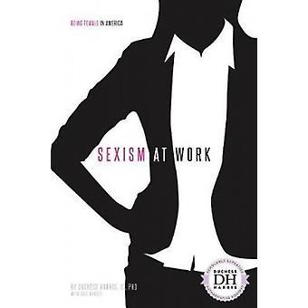 Sexism at Work by Duchess Harris Jd - PhD - 9781532113093 Book
