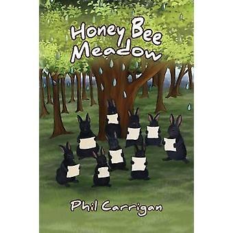 Honey Bee Meadow by Honey Bee Meadow - 9781787107113 Book