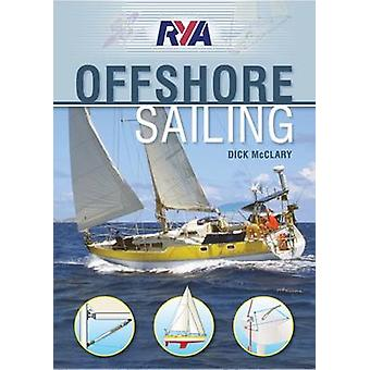 RYA Offshore Sailing by Dick McClary - Andrew Simpson - 9781906435493