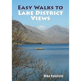 Easy Walks to Lake District Views by Mike Patefield - 9781910758335 B
