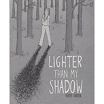 Lighter Than My Shadow by Katie Green - 9780606406468 Book