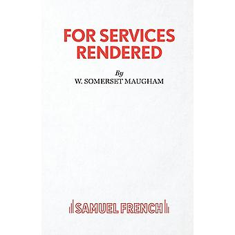 For Services Rendered by Maugham & W. Somerset