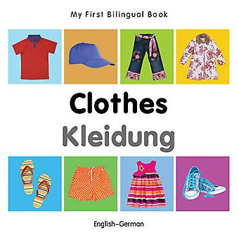 My First Bilingual Book  Clothes  Englishgerman by Milet