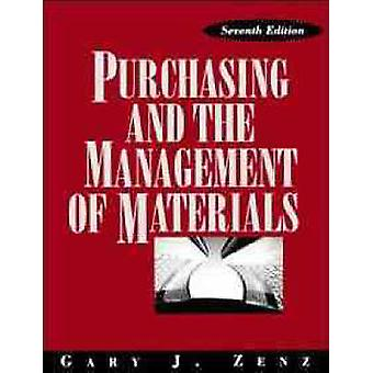 Purchasing and the Management of Materials by Zenz & Gary