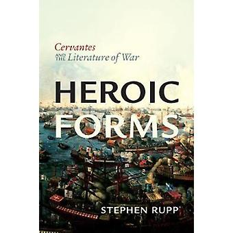 Heroic Forms by Rupp & Stephen