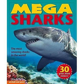 Mega Sharks by Giles & Angela