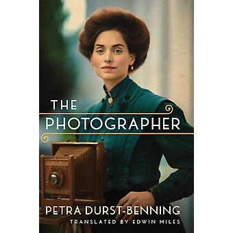 The Photographer by Petra Durst Benning & Translated by Edwin Miles