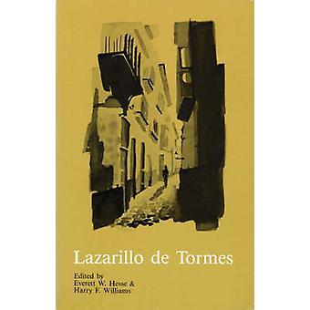 La Vida de Lazarillo de Tormes y de sus Fortunas y Adversidades med en engelsk introduktion av Americo Castro & Edited av Everett Hesse & Redigerad av Harry F Williams