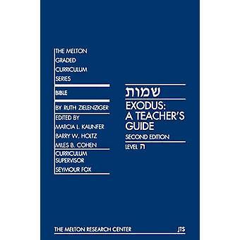 Exodus A Teachers Guide by Zielenziger & Ruth