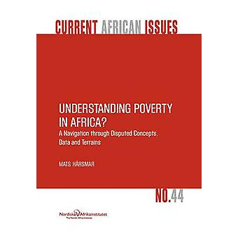Understanding Poverty in Africa by Hrsmar & Mats