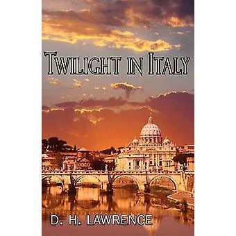 Twilight in Italy by Lawrence & D. H.