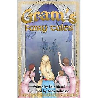 Grams Fairy Tales by Bickel & Beth