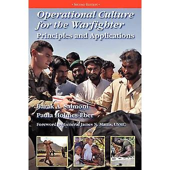 Operational Culture for the Warfighter Principles and Applications Second edition by Salmoni & Barak A.