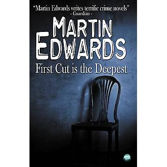 First Cut Is the Deepest by Edwards & Martin