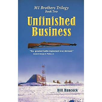 Unfinished Business  Second  Edition by Hancock & Bill