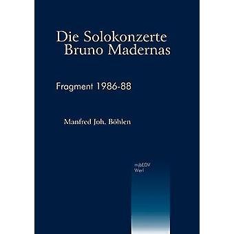 Die Solokonzerte Bruno MadernasFragment 198688 by Bhlen & Manfred Joh.