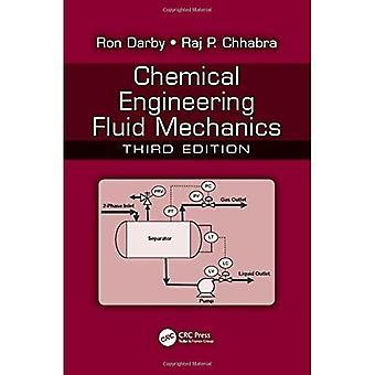 Chemical Engineering Fluid Mechanics, Third Edition