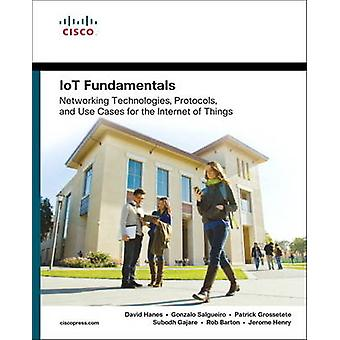IoT Fundamentals by Jerome Henry