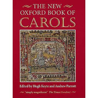 The New Oxford Book of Carols door Hugh Keyte - Andrew Parrott - Cliffo
