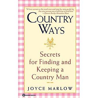 Country Ways by J. Marlow - 9780446608923 Book