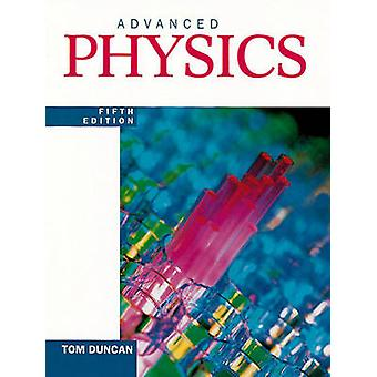 Advanced Physics (5th Revised edition) by Tom Duncan - 9780719576690