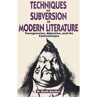 Techniques of Subversion in Modern Literature - Transgression - Abject