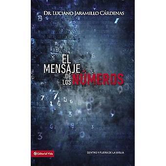 El Mensaje de Los Numeros by Luciano Jaramillo Cardenas - 97808297632