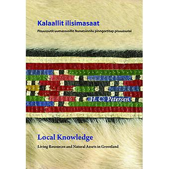 Local Knowledge by H. C. Petersen - 9780982170328 Book