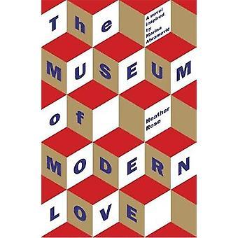 Het Museum of Modern Love door Heather Rose - 9781474611640 Boek
