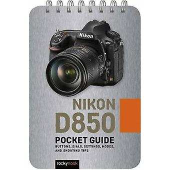 Nikon D850 - Pocket Guide by Rocky Nook - 9781681986142 Book