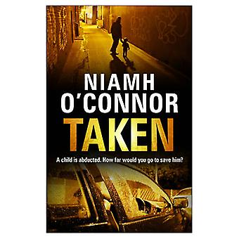 Taken by Niamh O'Connor - 9781848270831 Book