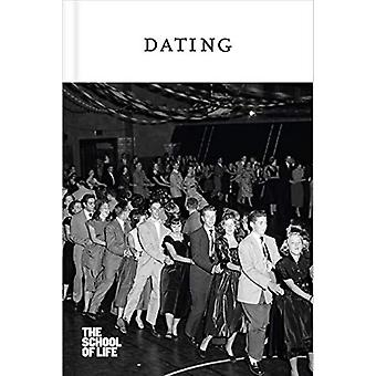 Dating by The School of Life - 9781912891047 Book
