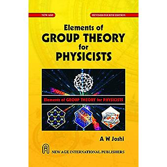Elements of Group Theory for Physicists by A.W. Joshi - 9788122409758