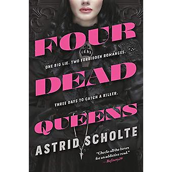 Four Dead Queens by Astrid Scholte - 9780525513940 Book