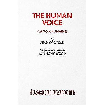 Den mänskliga rösten (tillförordnad Edition)